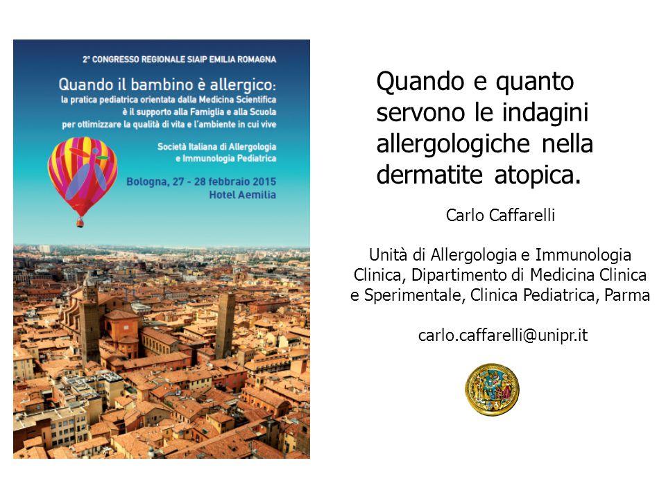Carlo Caffarelli Unità di Allergologia e Immunologia Clinica, Dipartimento di Medicina Clinica e Sperimentale, Clinica Pediatrica, Parma carlo.caffare