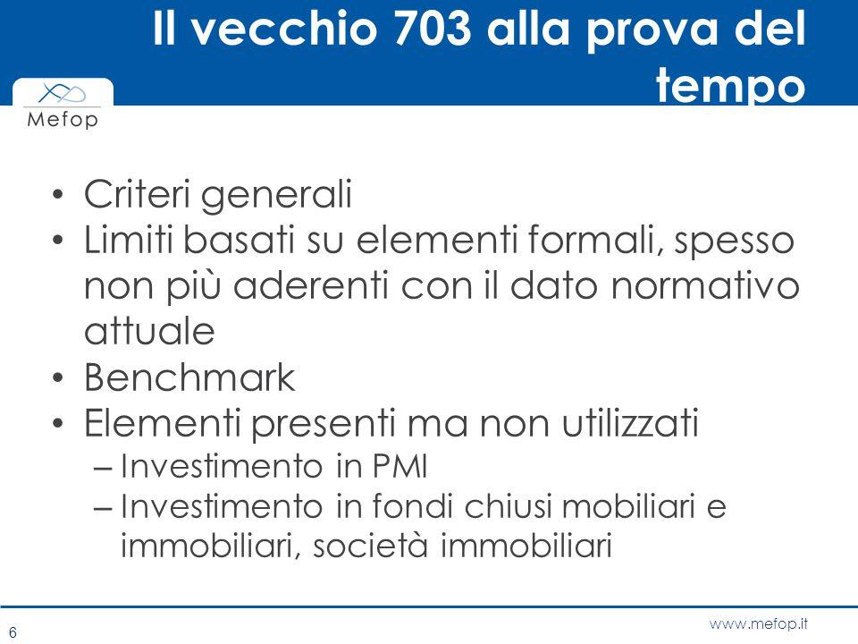 www.mefop.it Il vecchio 703 alla prova del tempo Criteri generali Limiti basati su elementi formali, spesso non più aderenti con il dato normativo att