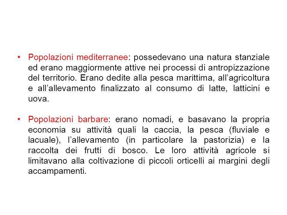 Popolazioni mediterranee: possedevano una natura stanziale ed erano maggiormente attive nei processi di antropizzazione del territorio.