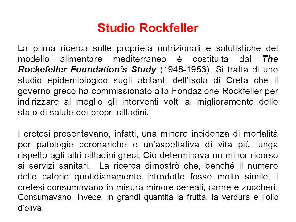 Studio Rockfeller La prima ricerca sulle proprietà nutrizionali e salutistiche del modello alimentare mediterraneo è costituita dal The Rockefeller Foundation's Study (1948-1953).
