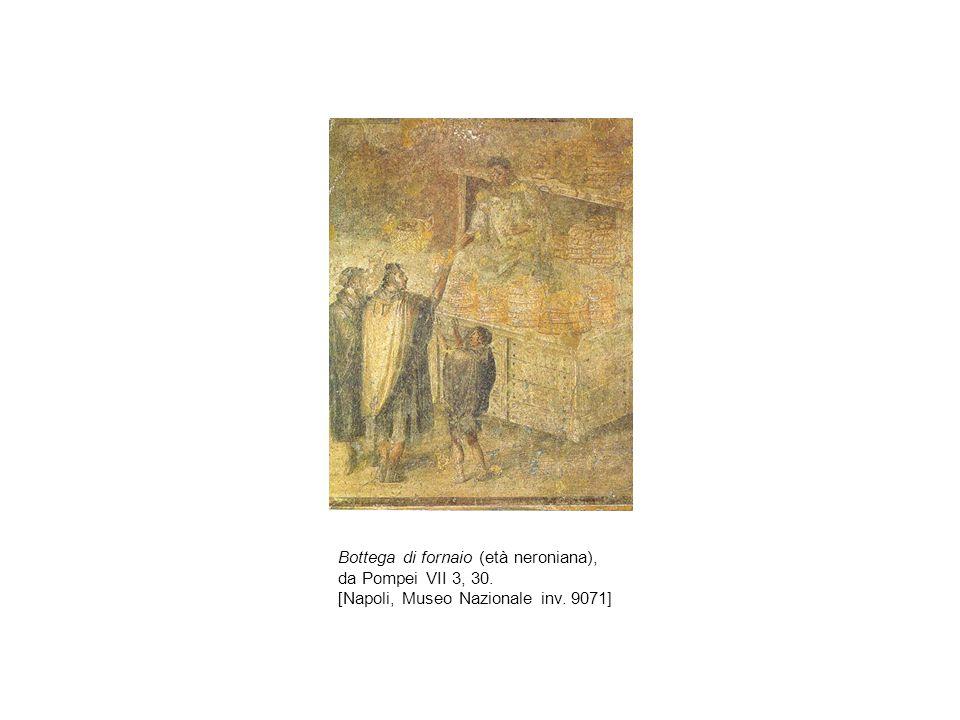 Bottega di fornaio (età neroniana), da Pompei VII 3, 30. [Napoli, Museo Nazionale inv. 9071]