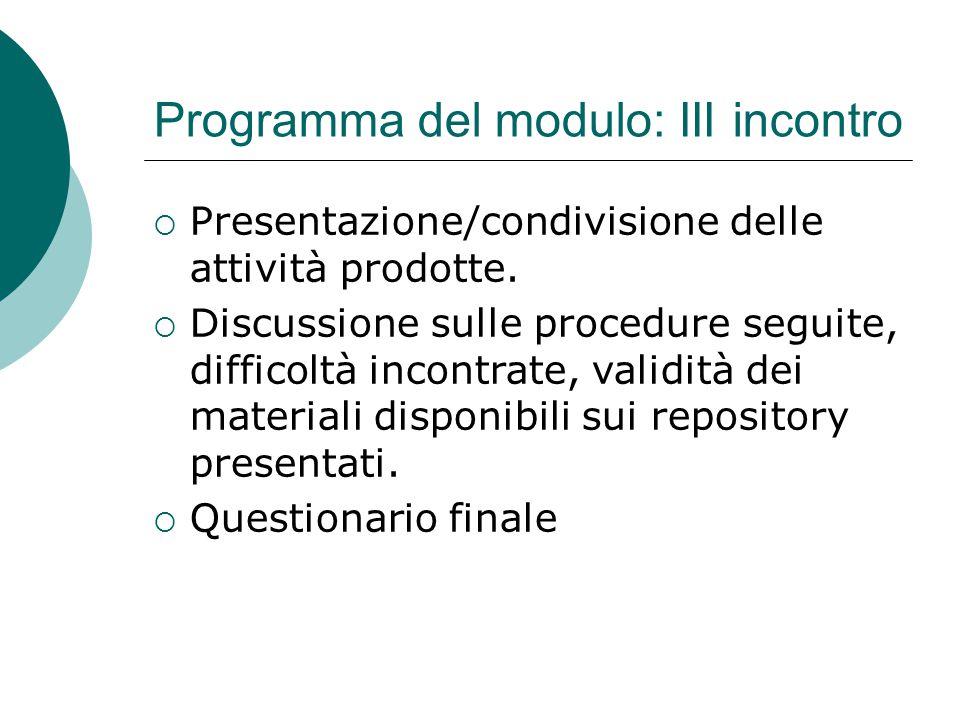  Presentazione/condivisione delle attività prodotte.  Discussione sulle procedure seguite, difficoltà incontrate, validità dei materiali disponibili