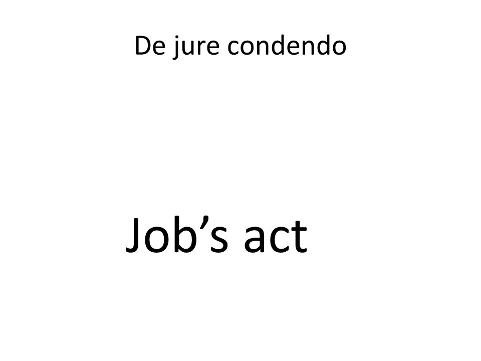 De jure condendo Job's act
