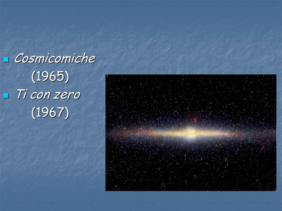 Cosmicomiche Cosmicomiche(1965) Ti con zero Ti con zero(1967)