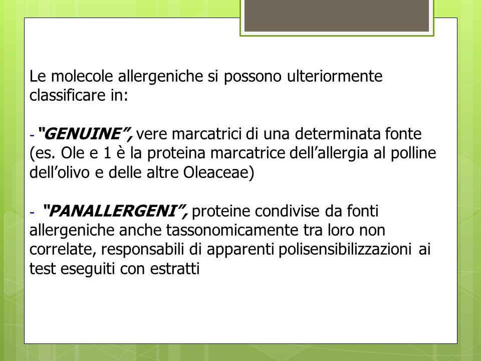 """CLASSIFICAZIONE DELLE MOLECOLE ALLERGENICHE Le molecole allergeniche si possono ulteriormente classificare in: - """"GENUINE"""", vere marcatrici di una det"""
