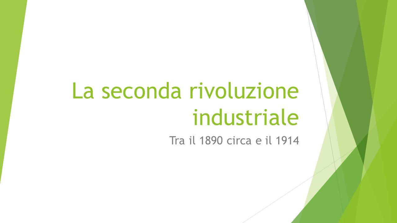 Cosa si intende per Seconda Rivoluzione industriale Dopo un periodo di grave crisi economica, una nuova rivoluzione industriale dà il via ad un ulteriore sviluppo dell'economia occidentale