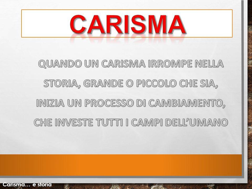 Carisma… è storia