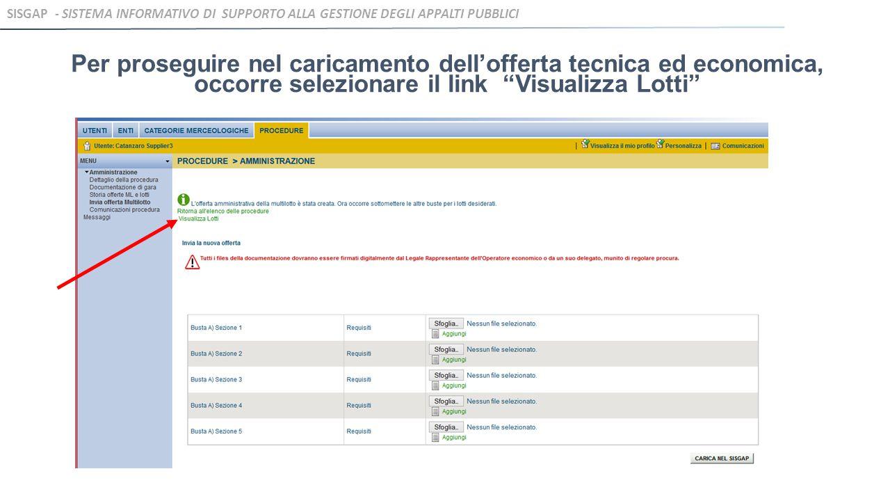 """Per proseguire nel caricamento dell'offerta tecnica ed economica, occorre selezionare il link """"Visualizza Lotti"""" SISGAP - SISTEMA INFORMATIVO DI SUPPO"""