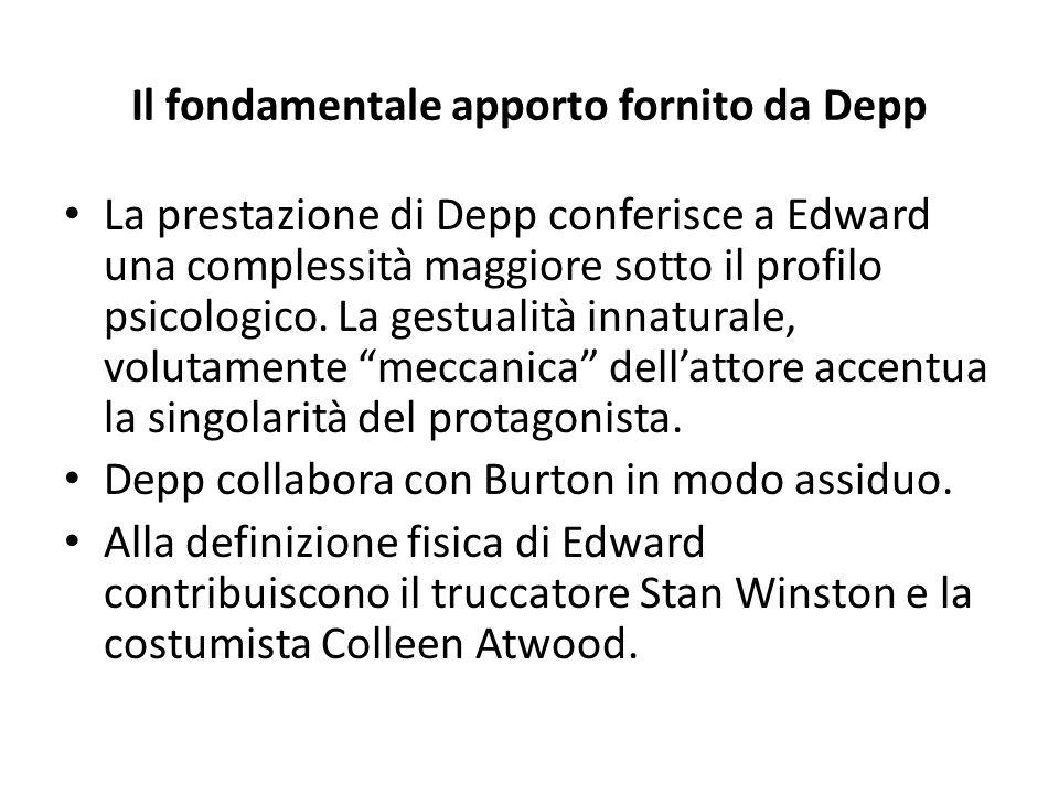 Il fondamentale apporto fornito da Depp La prestazione di Depp conferisce a Edward una complessità maggiore sotto il profilo psicologico. La gestualit
