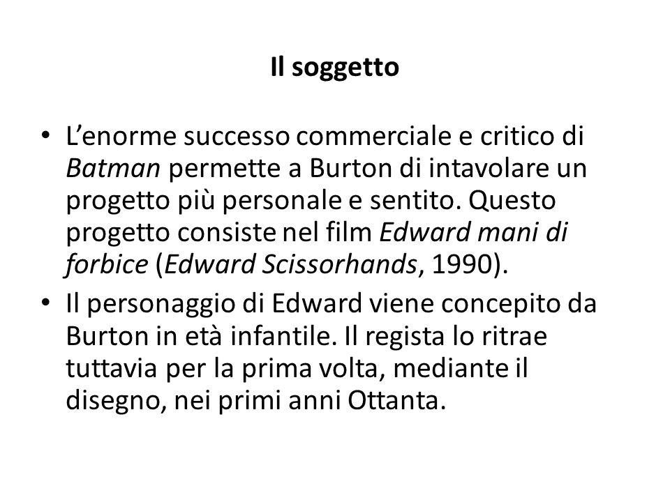Il soggetto L'enorme successo commerciale e critico di Batman permette a Burton di intavolare un progetto più personale e sentito. Questo progetto con