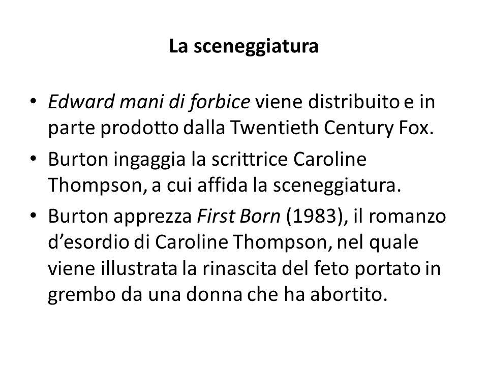 La sceneggiatura Edward mani di forbice viene distribuito e in parte prodotto dalla Twentieth Century Fox. Burton ingaggia la scrittrice Caroline Thom