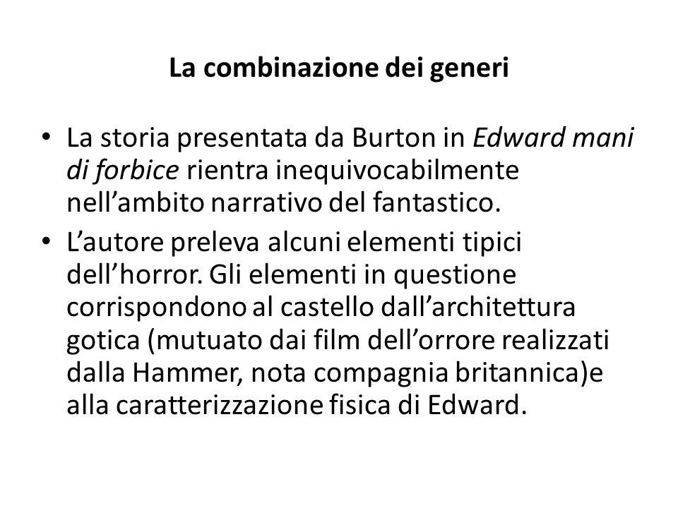 La combinazione dei generi La storia presentata da Burton in Edward mani di forbice rientra inequivocabilmente nell'ambito narrativo del fantastico. L