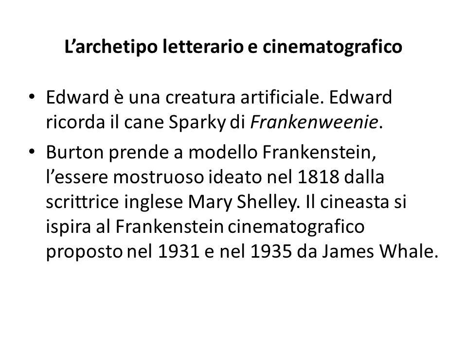 L'archetipo letterario e cinematografico Edward è una creatura artificiale. Edward ricorda il cane Sparky di Frankenweenie. Burton prende a modello Fr