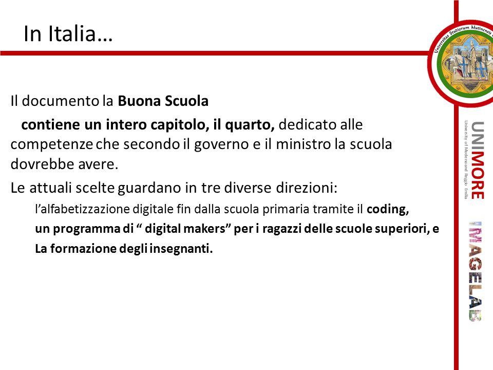 UNIMORE University of Modena and Reggio Emilia In Italia… Il documento la Buona Scuola contiene un intero capitolo, il quarto, dedicato alle competenz