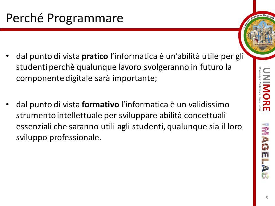 UNIMORE University of Modena and Reggio Emilia dal punto di vista pratico l'informatica è un'abilità utile per gli studenti perchè qualunque lavoro sv