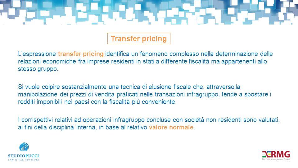 L'espressione transfer pricing identifica un fenomeno complesso nella determinazione delle relazioni economiche fra imprese residenti in stati a diffe