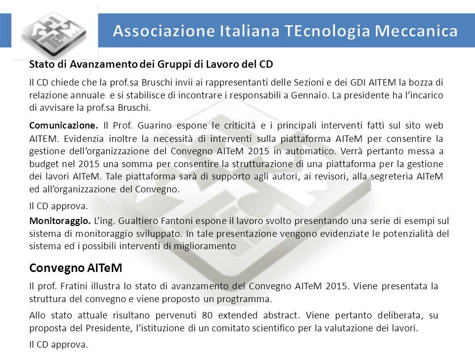 UNIVERSITA' DEGLI STUDI DI ROMA TOR VERGATA DIPARTIMENTO DI INGEGNERIA INDUSTRIALE Varie ed eventuali Si prevede di effettuare il prossimo CD il 15 e 16 Gennaio a Roma presso la Sapienza.