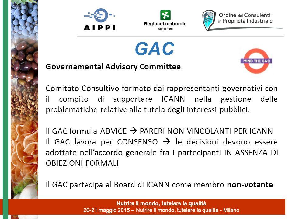 Nutrire il mondo, tutelare la qualità 20-21 maggio 2015 – Nutrire il mondo, tutelare la qualità - Milano GAC Governamental Advisory Committee Comitato