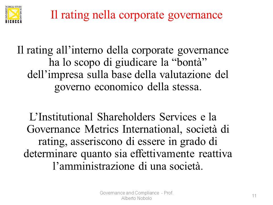 """Il rating nella corporate governance Il rating all'interno della corporate governance ha lo scopo di giudicare la """"bontà"""" dell'impresa sulla base dell"""