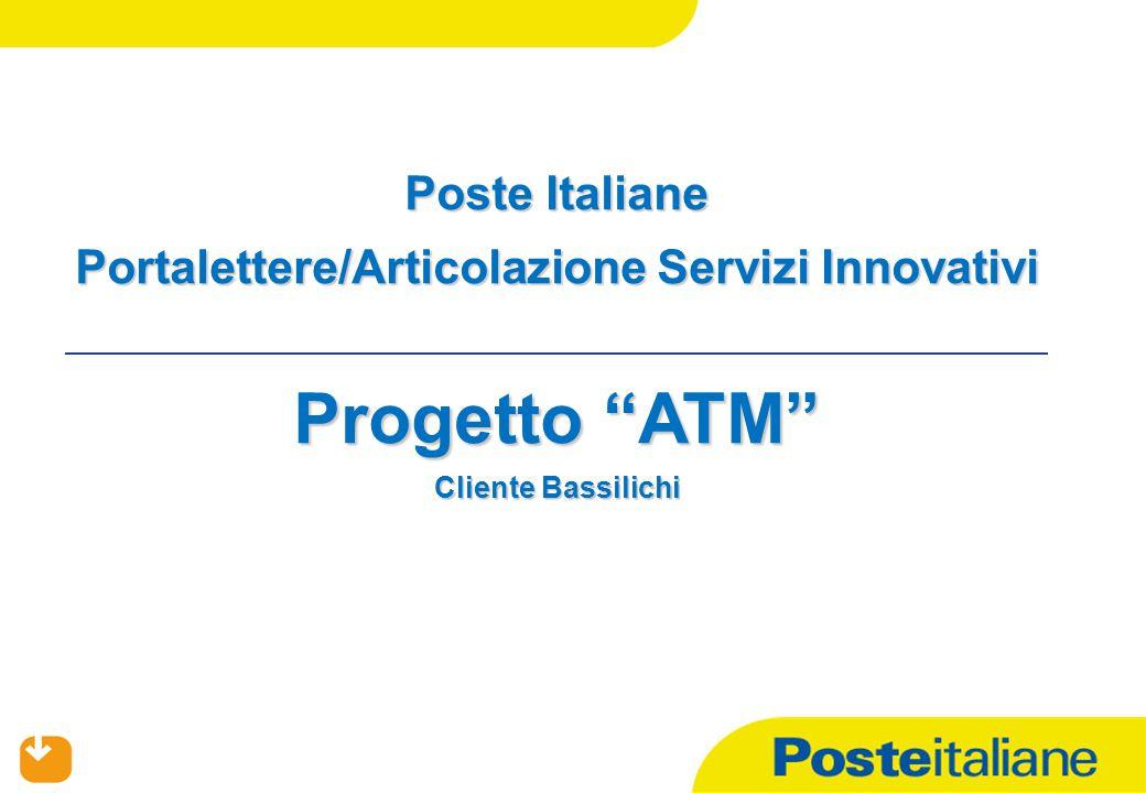 """01/07/2015 Poste Italiane Portalettere/Articolazione Servizi Innovativi Progetto """"ATM"""" Cliente Bassilichi"""