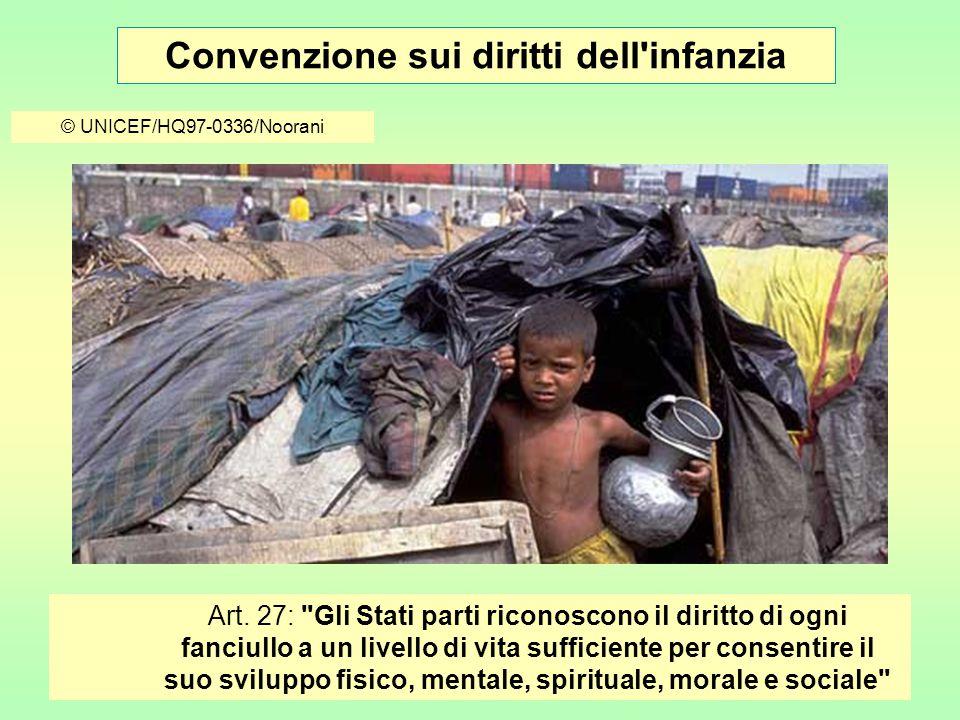 Convenzione sui diritti dell infanzia © UNICEF/HQ97-0336/Noorani Art.