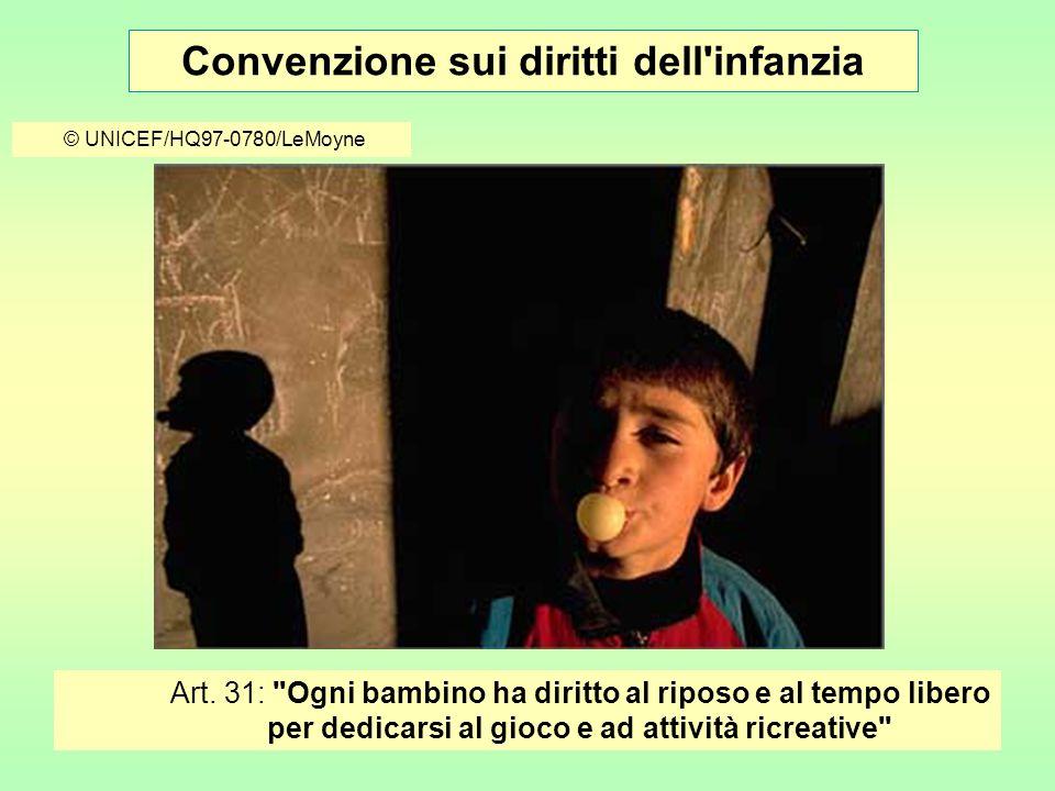 Convenzione sui diritti dell infanzia © UNICEF/HQ97-0780/LeMoyne Art.