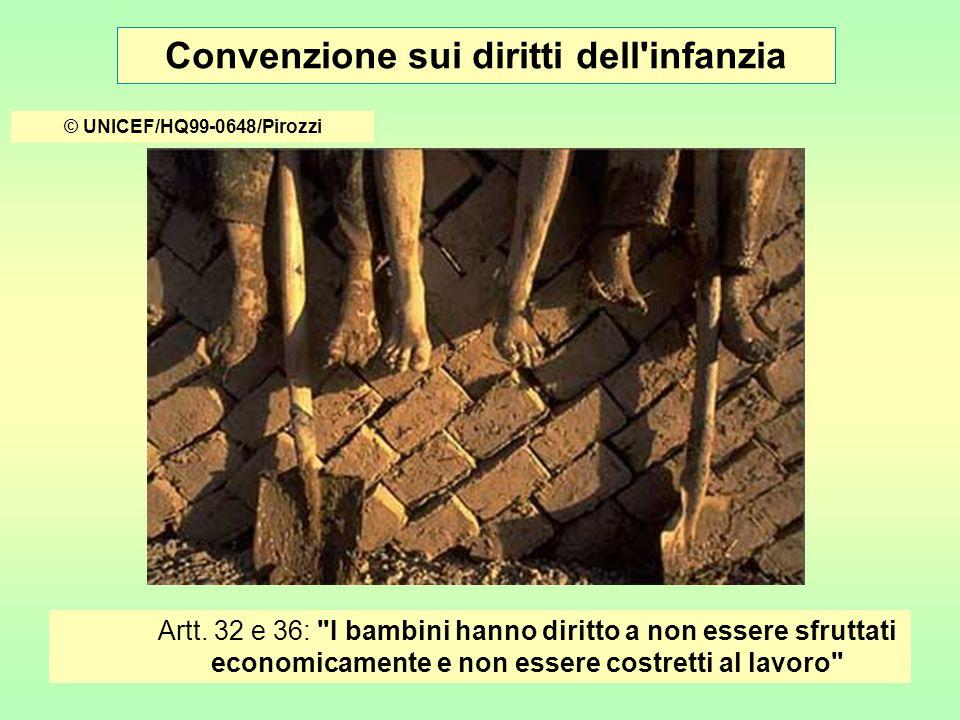 Convenzione sui diritti dell infanzia © UNICEF/HQ99-0648/Pirozzi Artt.