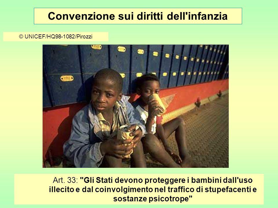 Convenzione sui diritti dell infanzia © UNICEF/HQ98-1082/Pirozzi Art.