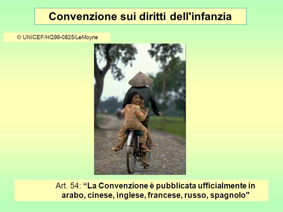 Convenzione sui diritti dell infanzia © UNICEF/HQ99-0825/LeMoyne Art.