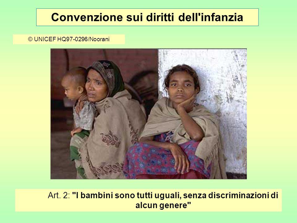 Convenzione sui diritti dell infanzia © UNICEF HQ04-0711/Pirozzi Art.