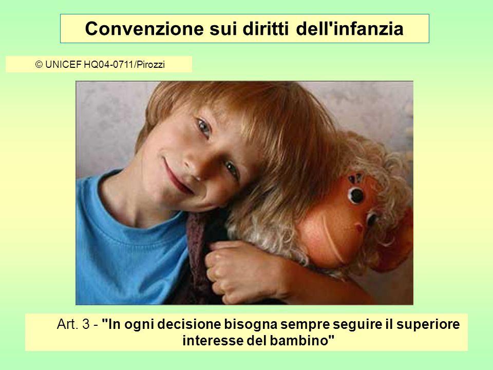 Convenzione sui diritti dell infanzia © UNICEF/HQ03-0301/Nesbitt Art.