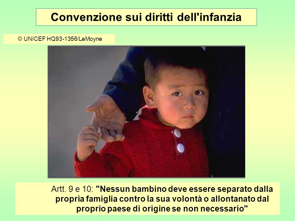 Convenzione sui diritti dell infanzia © UNICEF HQ04-0945/Noorani Artt.