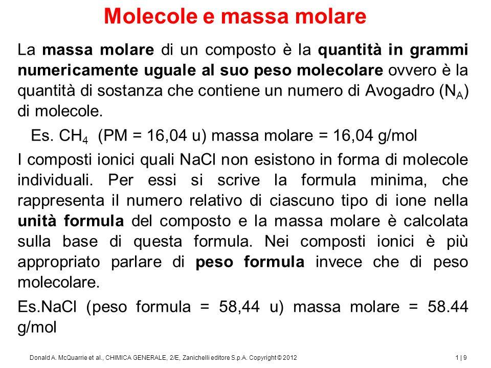 1 | 10Donald A. McQuarrie et al., CHIMICA GENERALE, 2/E, Zanichelli editore S.p.A. Copyright © 2012