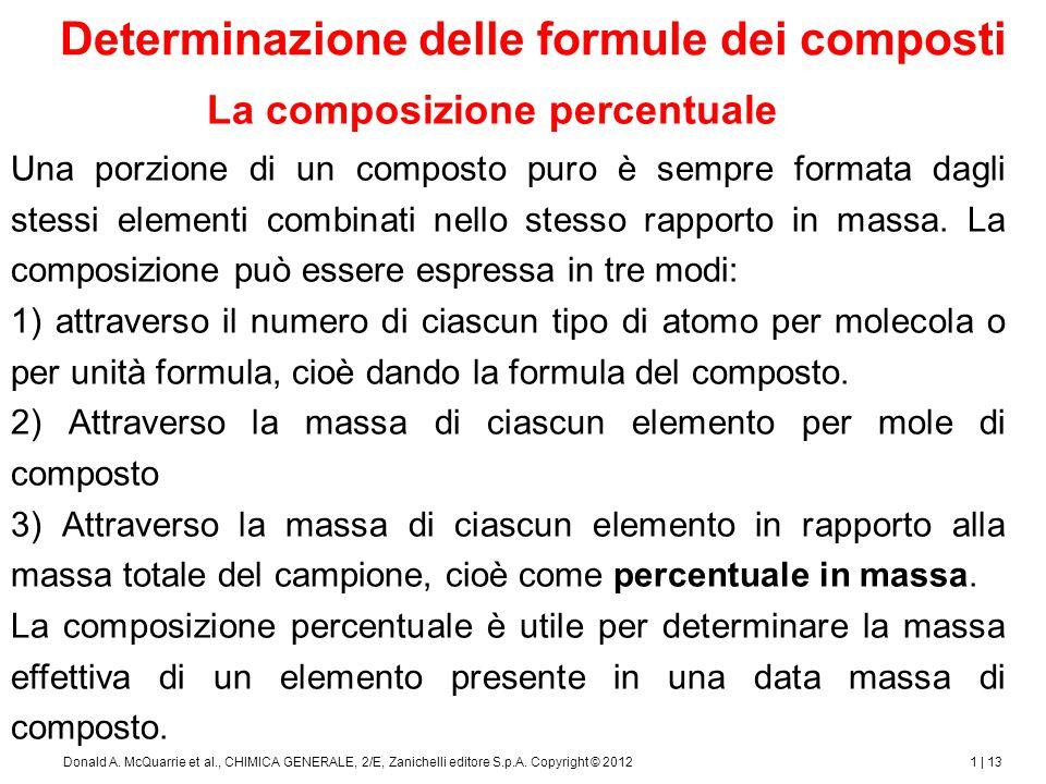 1 | 14Donald A.McQuarrie et al., CHIMICA GENERALE, 2/E, Zanichelli editore S.p.A.