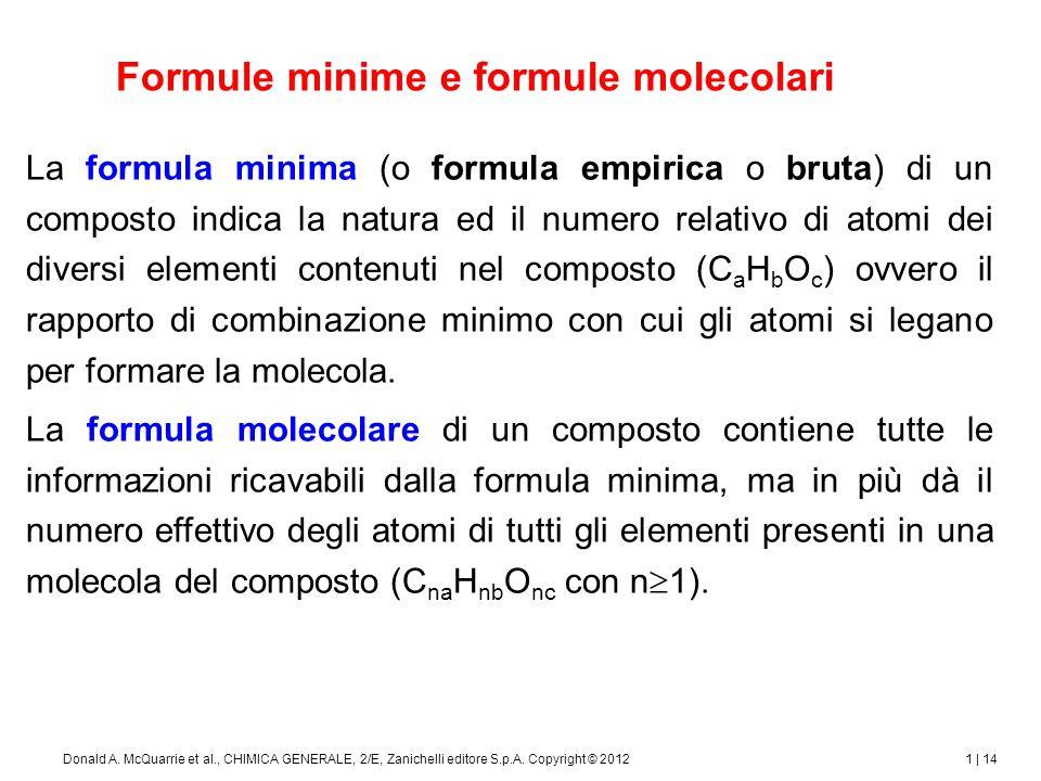 1 | 15Donald A.McQuarrie et al., CHIMICA GENERALE, 2/E, Zanichelli editore S.p.A.