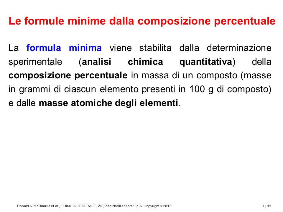 1 | 16Donald A.McQuarrie et al., CHIMICA GENERALE, 2/E, Zanichelli editore S.p.A.