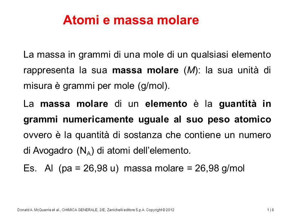 1 | 9Donald A.McQuarrie et al., CHIMICA GENERALE, 2/E, Zanichelli editore S.p.A.
