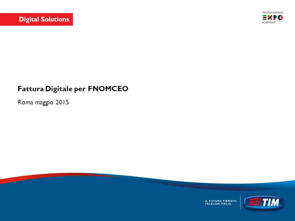 Fattura Digitale per FNOMCEO Roma maggio 2015