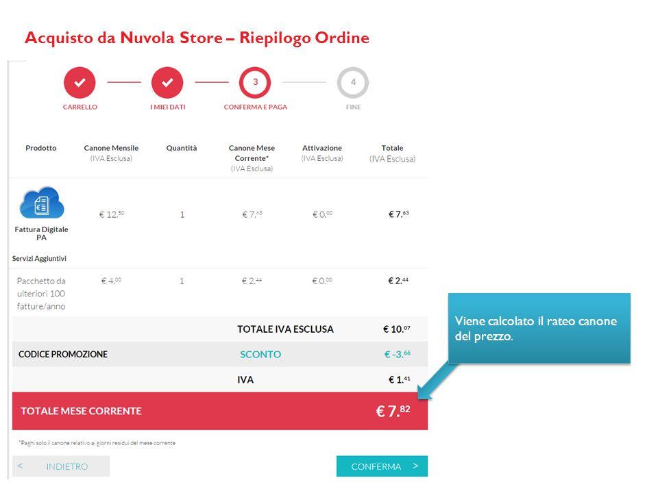 Acquisto da Nuvola Store – Riepilogo Ordine Viene calcolato il rateo canone del prezzo.