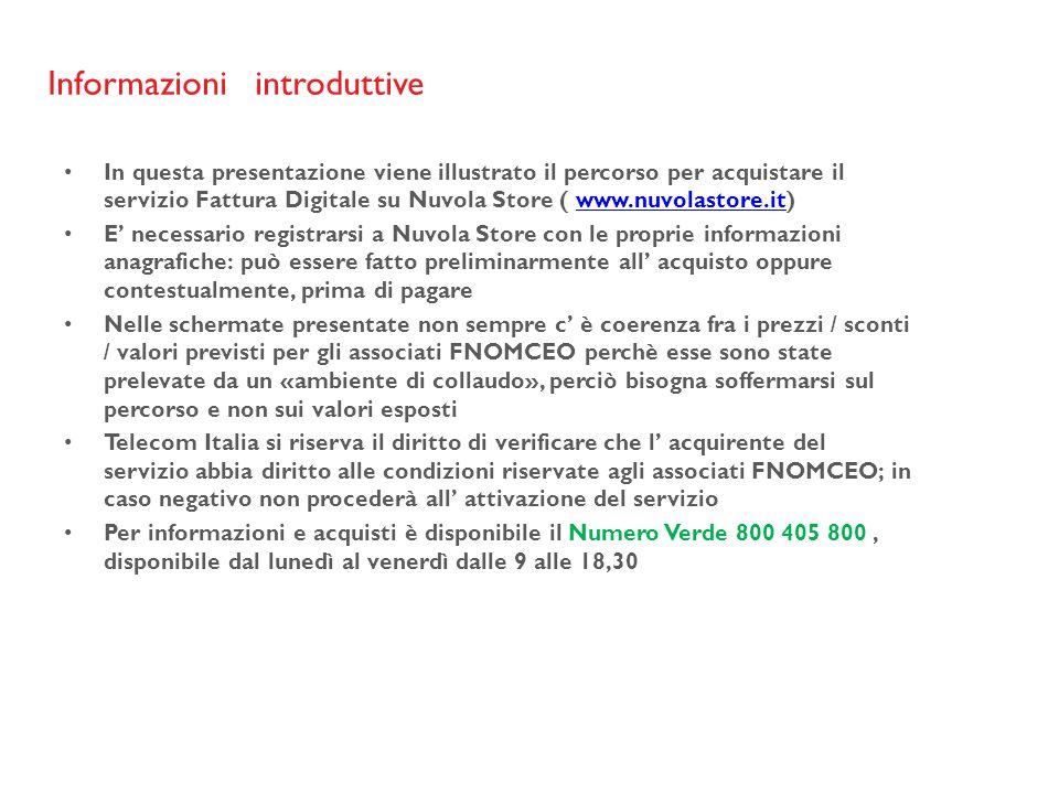 Informazioni introduttive In questa presentazione viene illustrato il percorso per acquistare il servizio Fattura Digitale su Nuvola Store ( www.nuvol