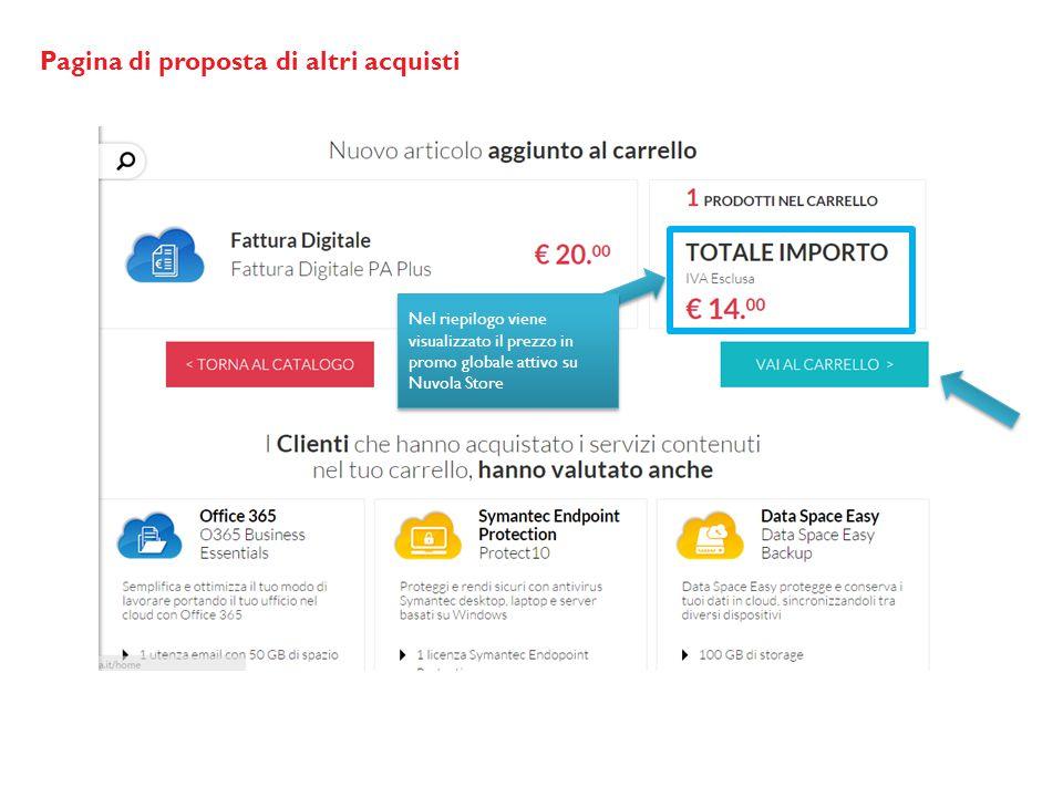 Pagina di proposta di altri acquisti Nel riepilogo viene visualizzato il prezzo in promo globale attivo su Nuvola Store