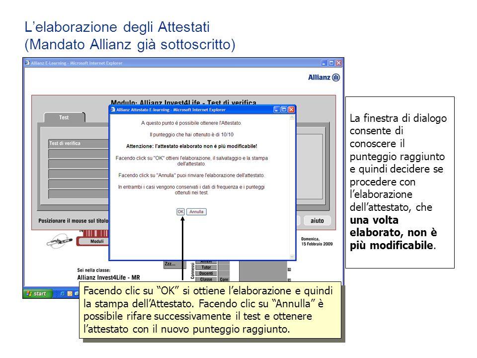 La finestra di dialogo consente di conoscere il punteggio raggiunto e quindi decidere se procedere con l'elaborazione dell'attestato, che una volta el