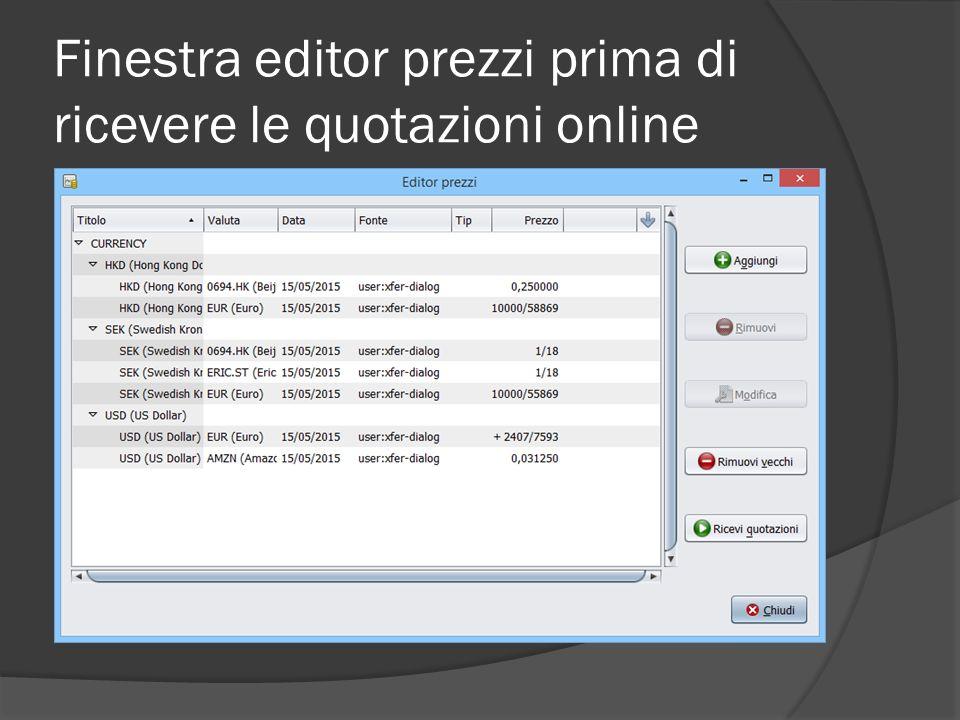 Finestra editor prezzi prima di ricevere le quotazioni online
