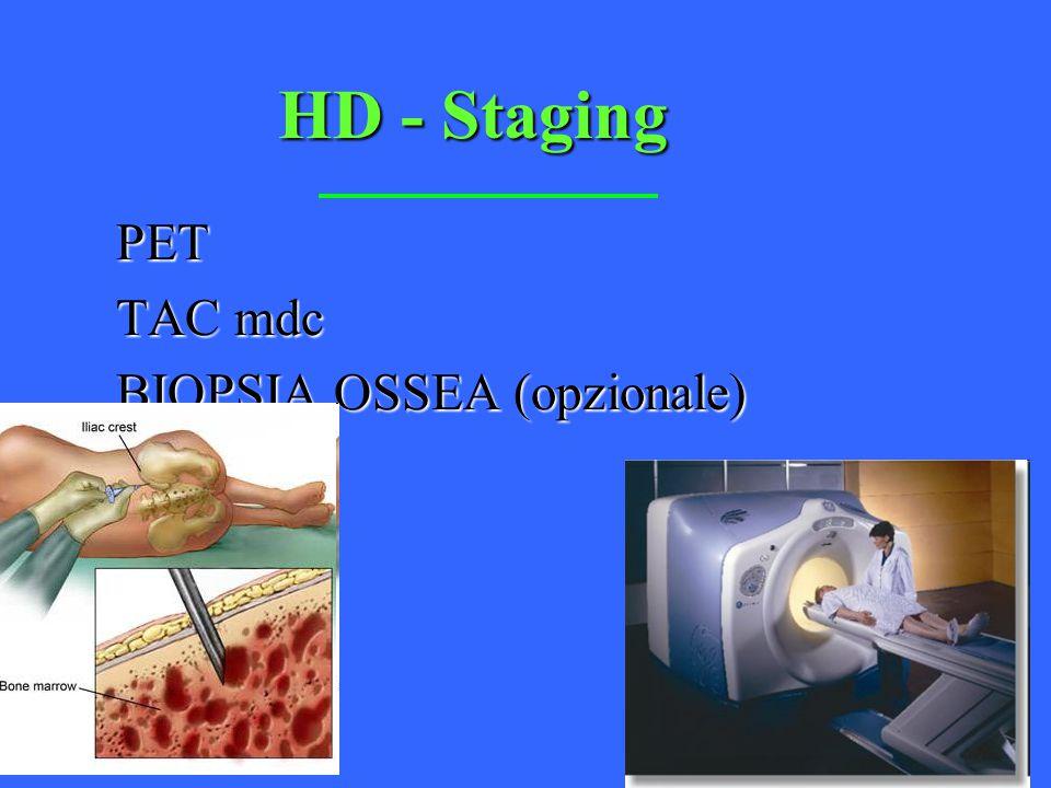 HD - Staging PET TAC mdc BIOPSIA OSSEA (opzionale)