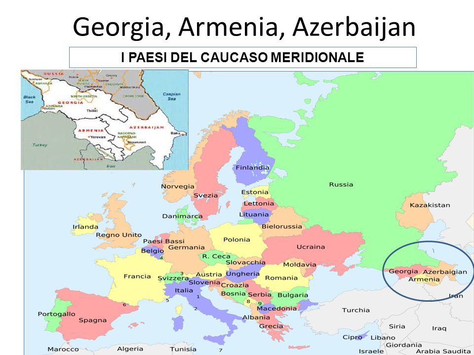Georgia, Armenia, Azerbaijan I PAESI DEL CAUCASO MERIDIONALE