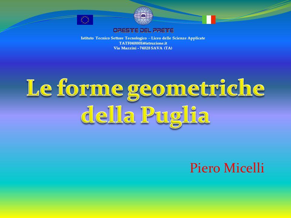 Piero Micelli Istituto Tecnico Settore Tecnologico – Liceo delle Scienze Applicate TATF04000E@istruzione.it Via Mazzini - 74028 SAVA (TA)