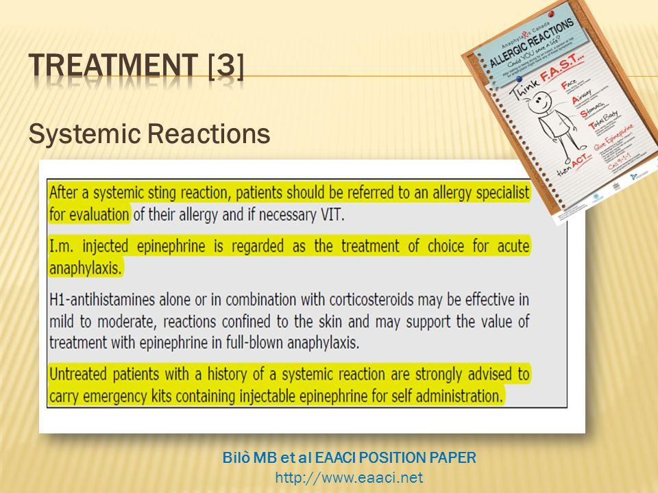 Systemic Reactions Bilò MB et al EAACI POSITION PAPER http://www.eaaci.net