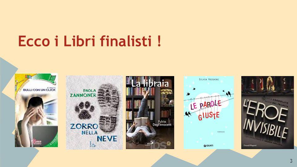 3 Ecco i Libri finalisti !