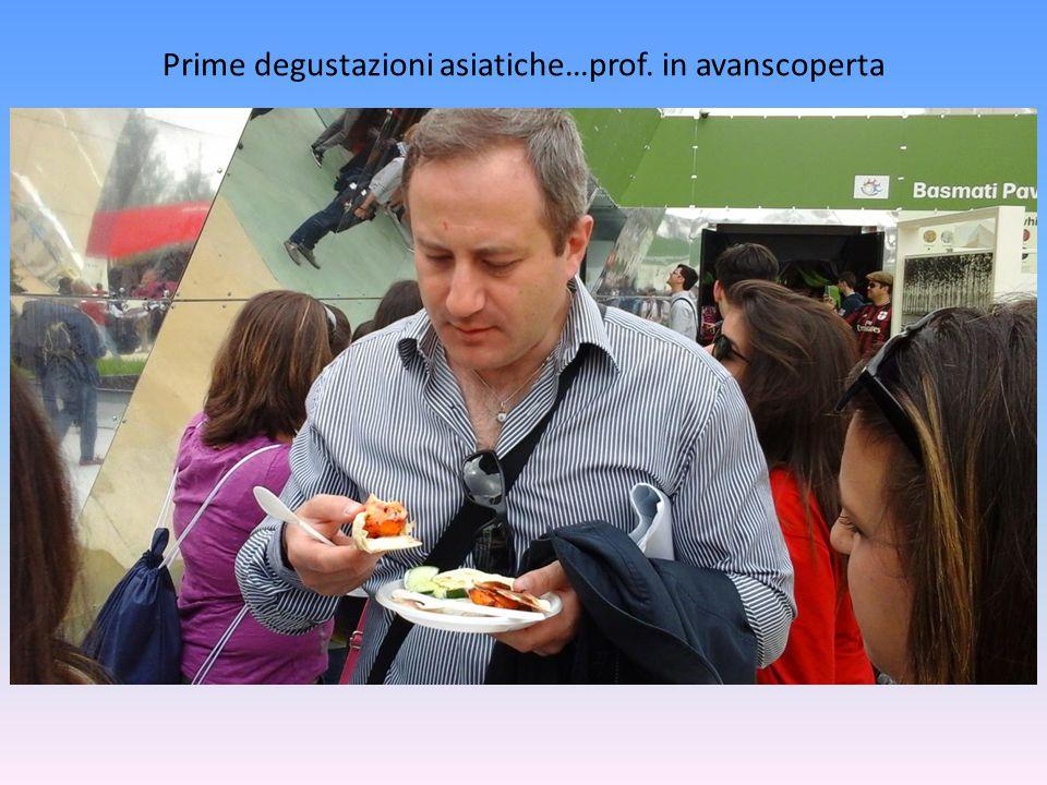 Prime degustazioni asiatiche…prof. in avanscoperta