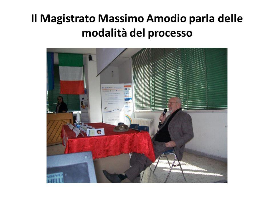 Il Magistrato Massimo Amodio parla delle modalità del processo